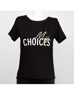 T-Shirt My Choices